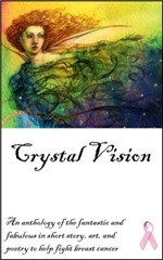 Crystal Vision by Catherine Schaff-Stump