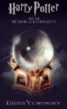 Harry Potter and the Methods of Rationality by Eliezer Yudkowsky