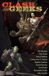 Clash of the Geeks by John Scalzi