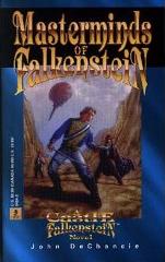 Masterminds of Falkenstein by John Dechancie