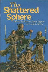 The Shattered Sphere by Robert Lynn Asprin