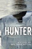 Hunter by Wil Wheaton